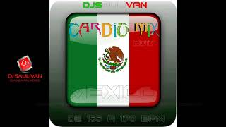 CARDIO MIX MEXICANO 2017 DEMO-DJSAULIVAN