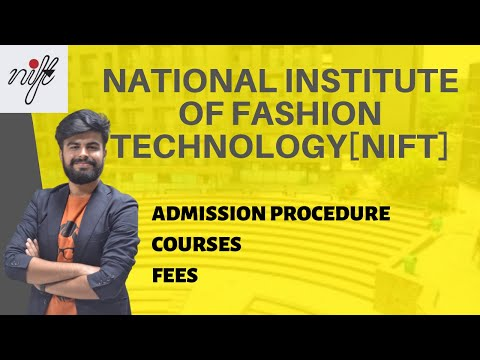 National Institute Of Fashion Technology [NIFT]  | Courses | Fees