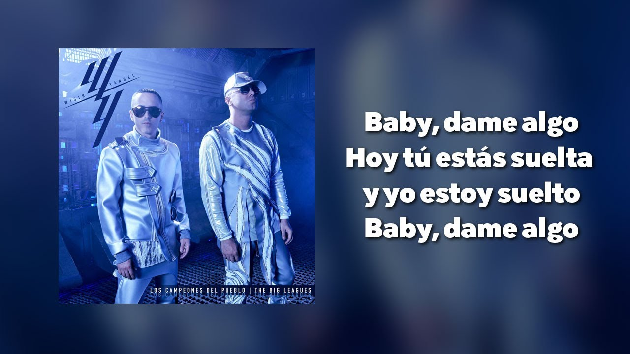 Wisin Yandel Bad Bunny Dame Algo Letra Youtube