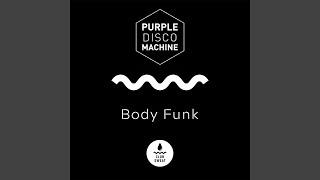 Body Funk Radio Edit