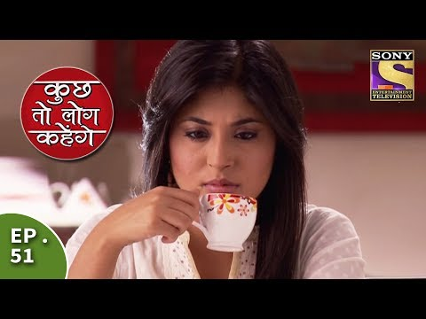 Kuch Toh Log Kahenge - Episode 51 - Nidhi Gets A New Job