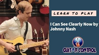 How to Play I Can See Clearly Now by Johnny Nash