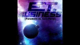 e-t-business-paramore-vs-katy-perry