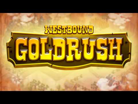 Westbound: Gold Rush - Official Trailer