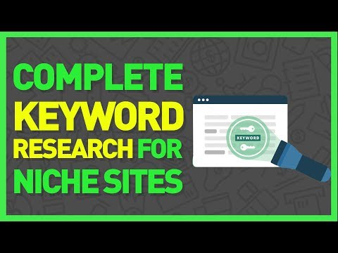Keyword Research Tutorial: How to Find Profitable Keywords for Your Niche Website 2017