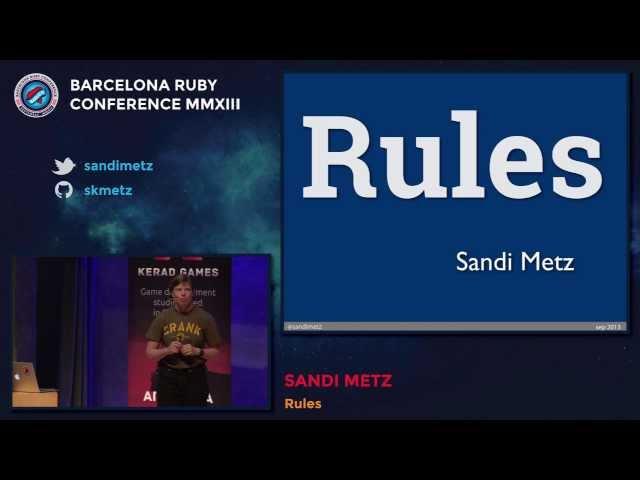 Baruco 2013: Rules, by Sandi Metz