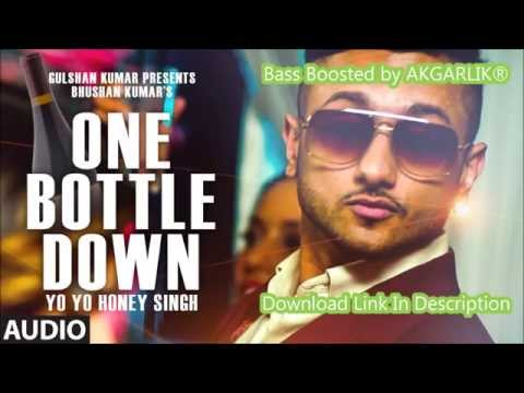 One Bottle Down -  Honey Singh ¦ Bass Boosted