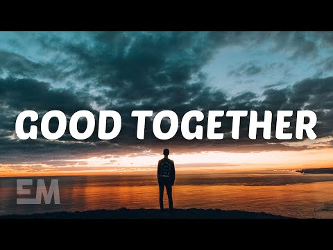 SHY Martin - Good Together (Lyrics / Lyric Video)