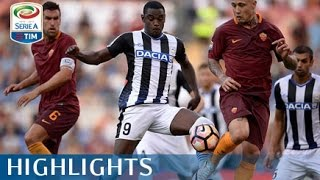 Roma - Udinese - 4-0 - Matchday 1 - Serie A TIM 2016/17