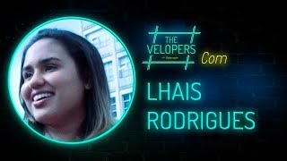 The Velopers #13 - Lhais Rodrigues