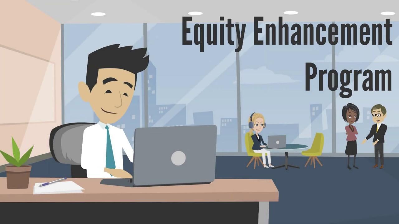 EquityEnhancementProgram