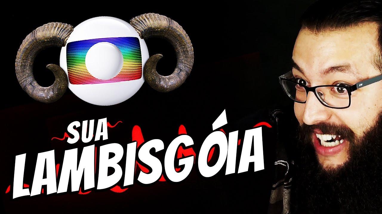 Globo sua lambisg ia youtube - Oglo o ...