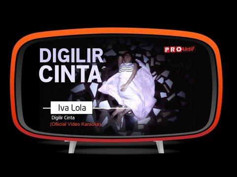 Iva Lola - Digilir Cinta (Official Karaoke Video)