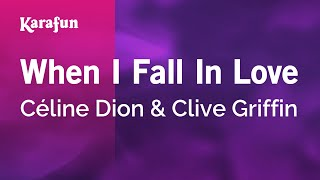 Karaoke When I Fall In Love - Céline Dion *