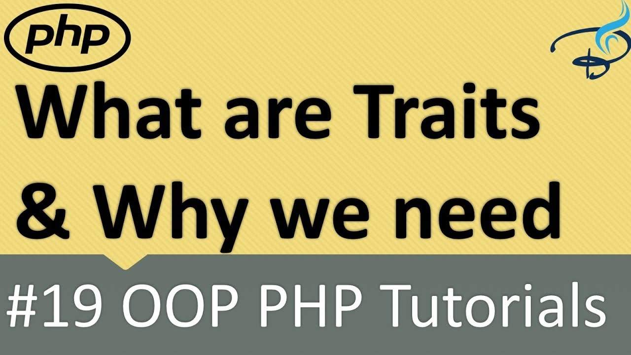 OOP PHP | What is Traits and Why we need it #20