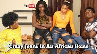 Crazy Jeans In An African Home | Mc Shem Comedian
