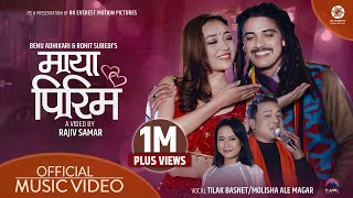 Maya Pirim - Harish Niraula | Alisha Rai | Tilak Basnet | Molisha Ale Magar | Official Music Video