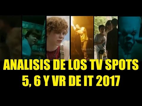 Analisis de los TV SPOTS  5 6 y VR de IT ESO 2017 Referencias Curiosidades La Voz de Pennywise