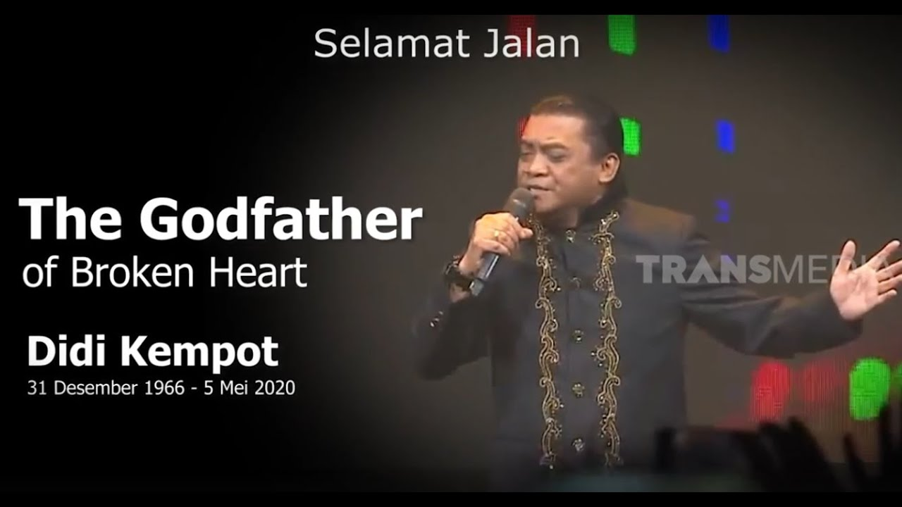 Selamat Jalan Didi Kempot The Godfather Of Broken Heart Youtube