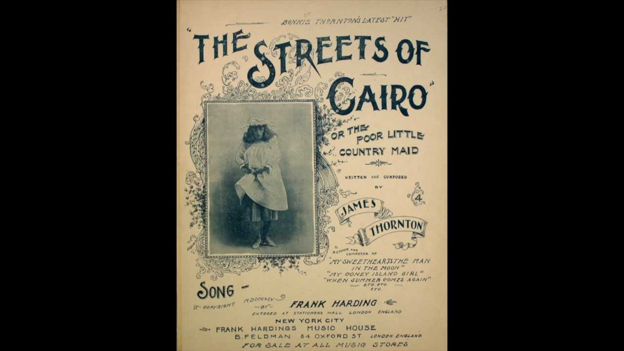 The Streets Of Cairo Or The Little Country Maid YouTube - Poor country name