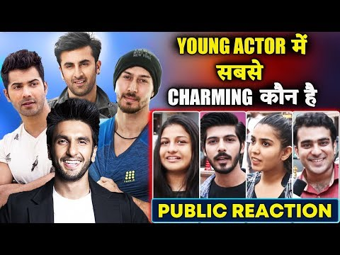 कौन है सबसे Young Charming Actor | Varun Dhawan, Tiger Shroff, Ranveer, Ranbir Kapoor