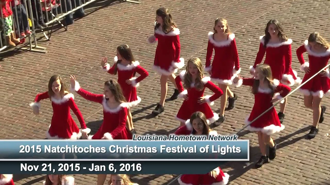 2015 Natchitoches Christmas Festival of Lights - YouTube