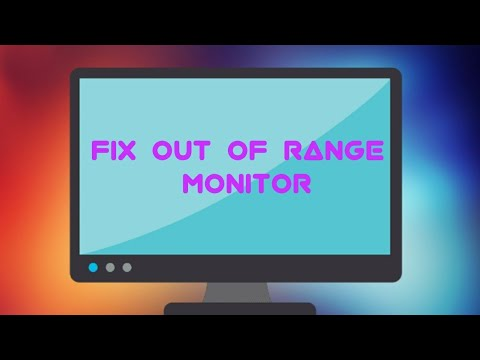 How To Fix Out Of Range Monitor