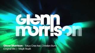 Glenn Morrison featuring Christian Burns - Tokyo Cries