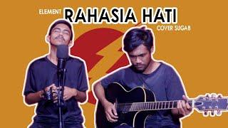 Download Lagu Element - Rahasia Hati | Sugab Cover mp3