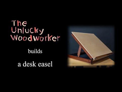 Building a Desk Easel