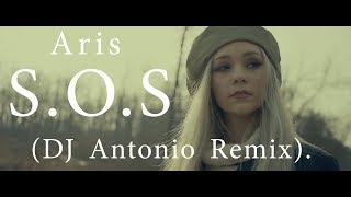 Download Aris - S.O.S (DJ Antonio Remix) Mp3 and Videos