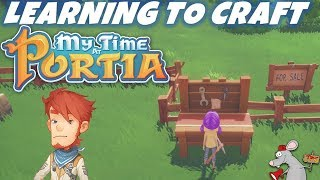 My Time At Portia - #2 Crafting And Town Folk