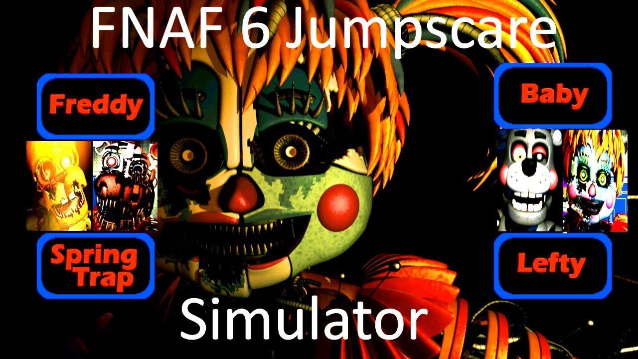 FNAF 6 Jumpscare Simulator