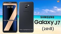 Samsung Galaxy J7 (2018) First Look, Price, Release Date, Specifications, Camera, Features, Launch