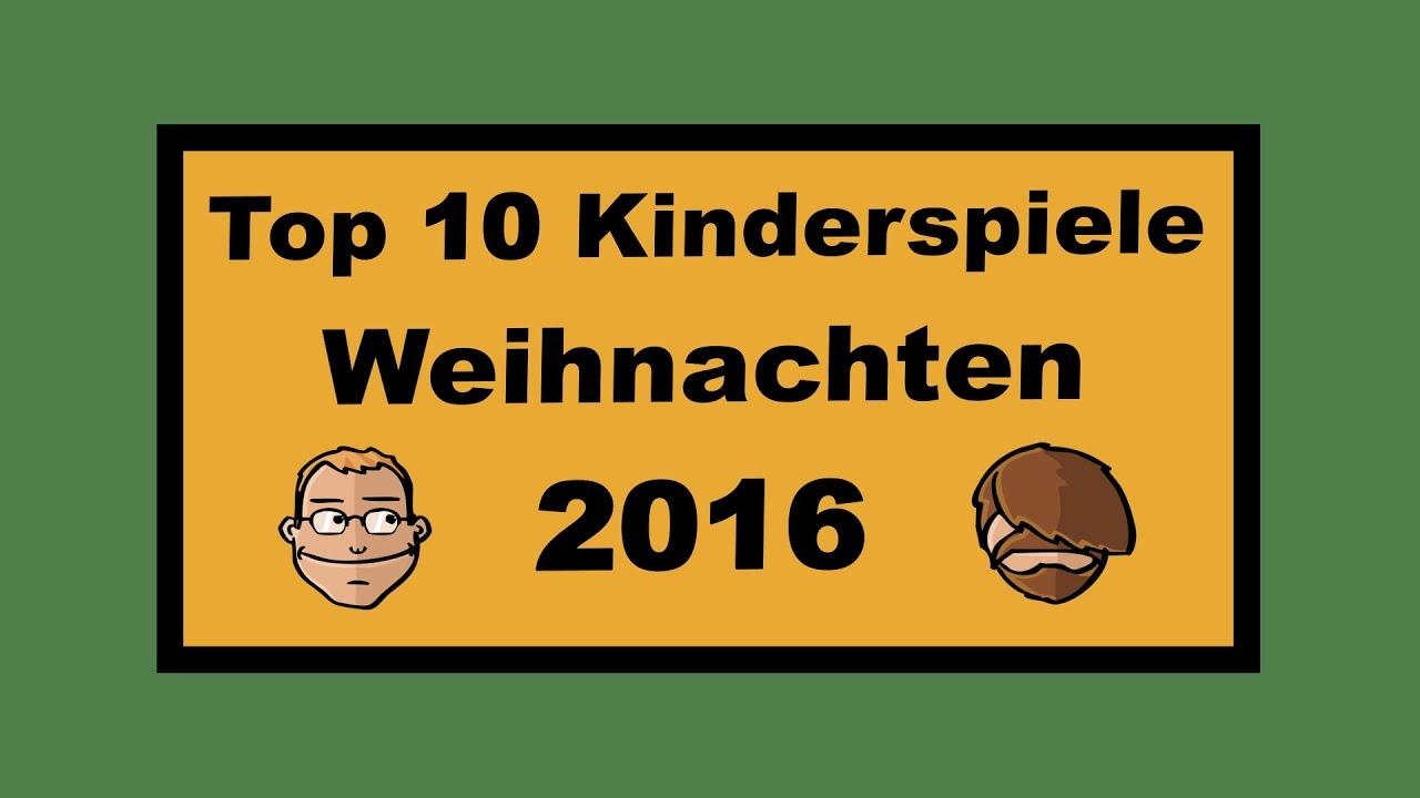 Top 10 Kinderspiele für Weihnachten 2016 - Geschenktipps - YouTube
