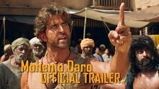 Mohenjo Daro Latest Official Trailer | Hrithik Roshan & Pooja Hegde