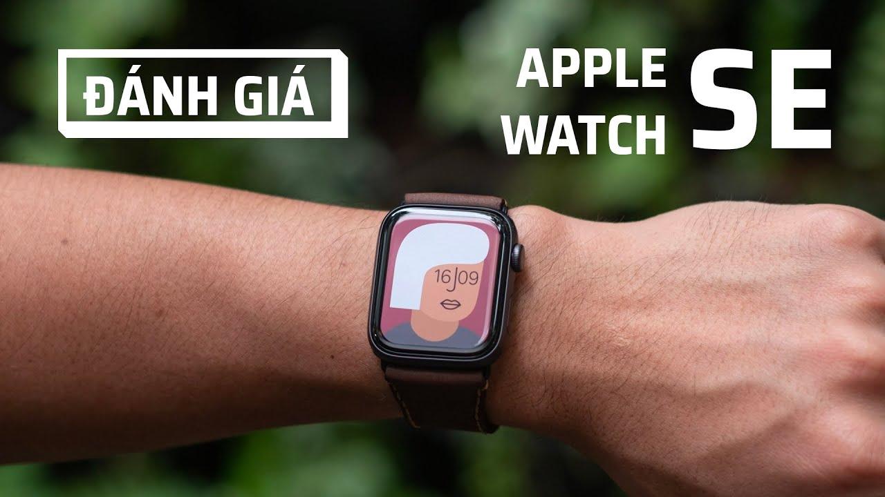 Đánh giá chi tiết Apple Watch SE