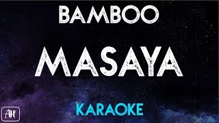 Bamboo - Masaya (Karaoke/Acoustic Instrumental)