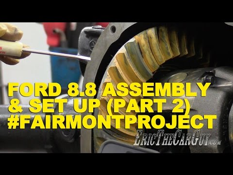 Ford 8.8 Assembly & Set Up (Part 2) #FairmontProject