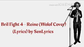 Bril Fight 4 Reine-Wolof Cover Lyrics.mp3