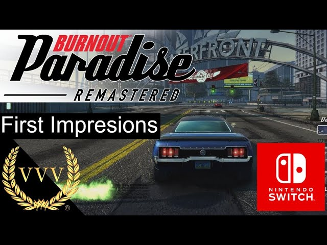 Burnout Paradise Remastered - Switch - First Look