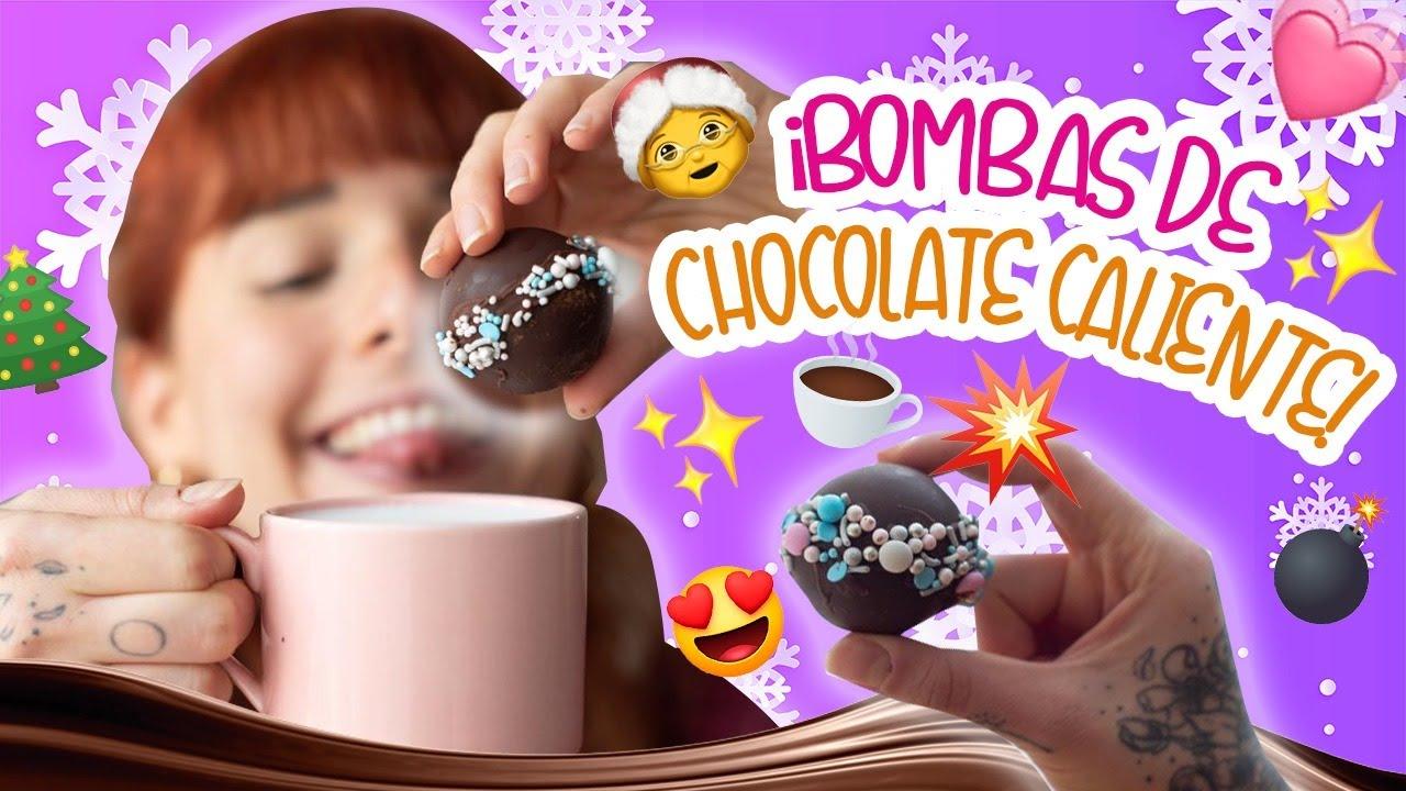 ¡BOMBAS DE CHOCOLATE CALIENTE!