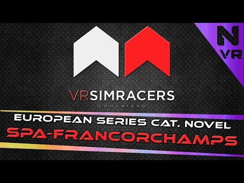 Assetto Corsa - EUROPEAN SERIES CATEGORÍA NOVEL (Circuito SPA-FRANCORCHAMPS)