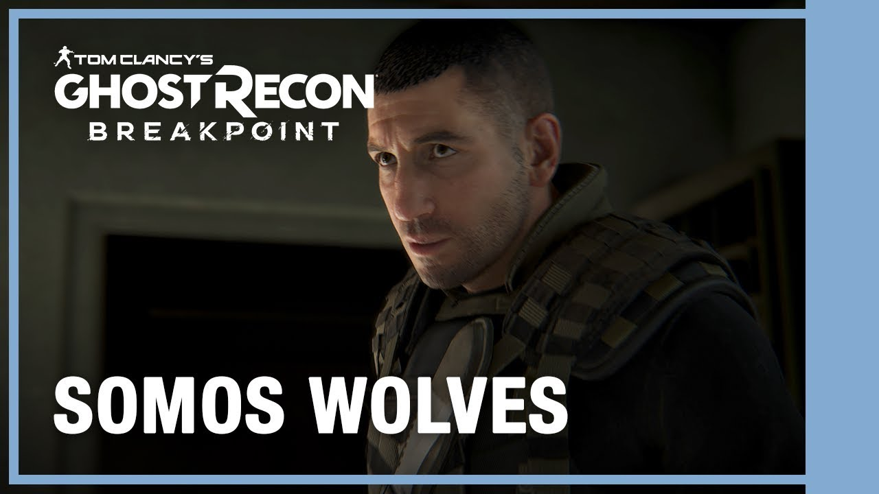 Ghost Recon Breakpoint - Somos Wolves | Trailer de Gameplay 4K