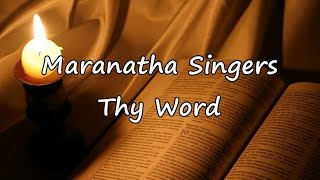 Maranatha Singers - Thy Word [with lyrics]