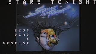 Zeds Dead x DROELOE - Stars Tonight (Official Audio)
