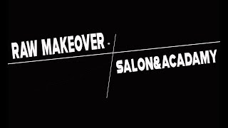 Raw Makeover | kothagudem | salon&acadamy
