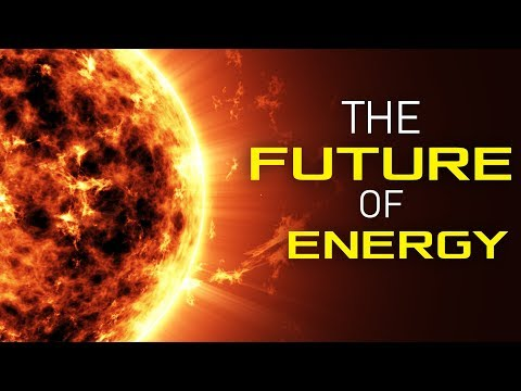 The Future of Energy || Episode 1 -- Solar Power