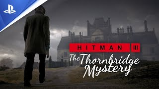 Discover the secrets of an old manor and uncover clues to solve thornbridge mystery. welcome a new location for hitman 3: dartmoor, england.