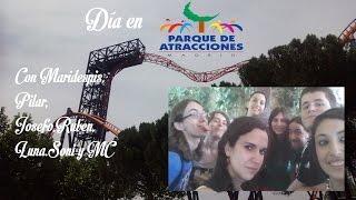 Un día loco en el Parque de Atracciones de Madrid (Videoblog)